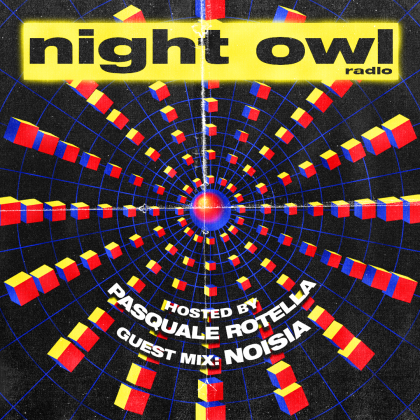 'Night Owl Radio' 251 ft. Noisia