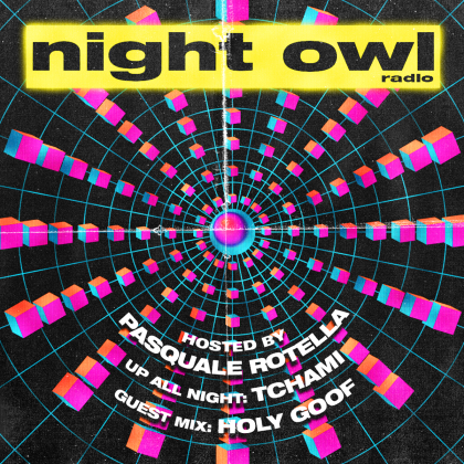 'Night Owl Radio' 253 ft. Tchami and Holy Goof