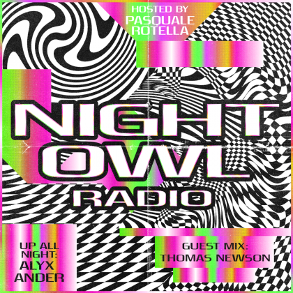 'Night Owl Radio' 256 ft. Alyx Ander and Thomas Newson