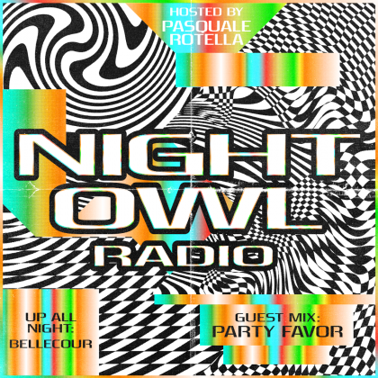 'Night Owl Radio' 258 ft. Bellecour and Party Favor