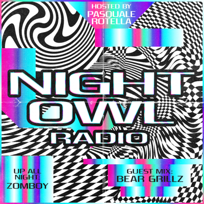 'Night Owl Radio' 259 ft. Zomboy and Bear Grillz