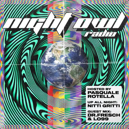 'Night Owl Radio' 261 ft. Nitti Gritti and Dr. Fresch b2b LO'99