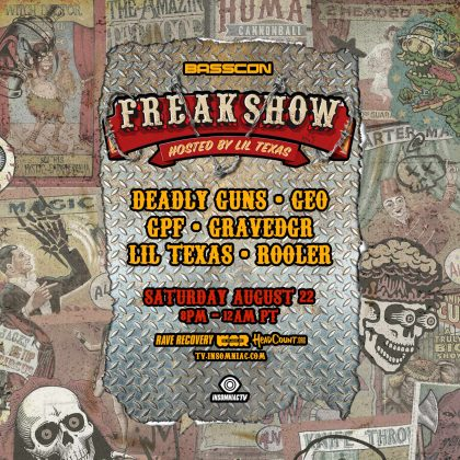 Basscon's Freakshow Livestream hosted by Lil Texas