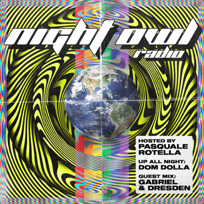 'Night Owl Radio' 263 ft. Dom Dolla and Gabriel & Dresden
