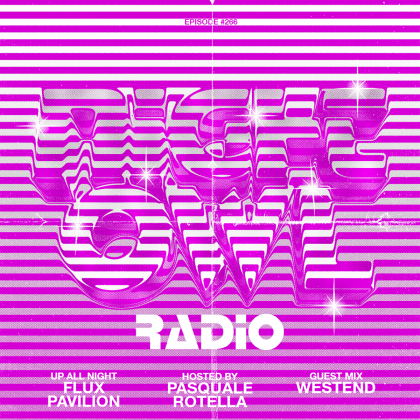 'Night Owl Radio' 266 ft. Flux Pavilion and Westend