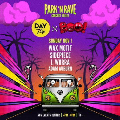 Day Trip x BOO! Park 'N Rave Concert Series