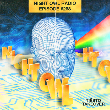 'Night Owl Radio' 268 ft. Tiësto Takeover