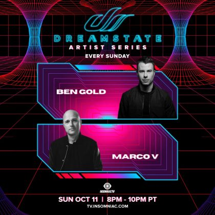 Dreamstate Artist Series: Ben Gold & Marco V