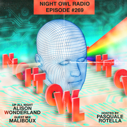 'Night Owl Radio' 269 ft. Alison Wonderland and Maliboux