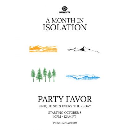 Party Favor: A Month In Isolation
