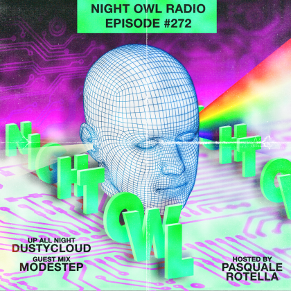 'Night Owl Radio' 272 ft. Dustycloud and Modestep