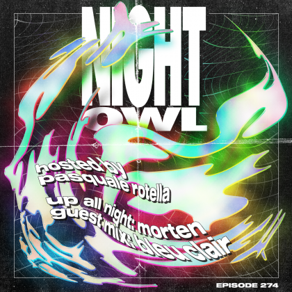 'Night Owl Radio' 274 ft. MORTEN and Bleu Clair