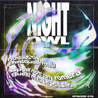 'Night Owl Radio' 276 ft. Tony Romera and Vicetone