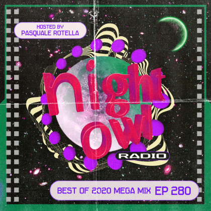 'Night Owl Radio' 280 ft. The 2020 Mixtape