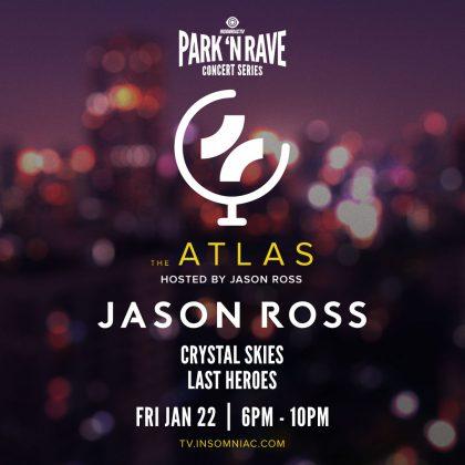 Jason Ross: The Atlas Park 'N Rave Livestream