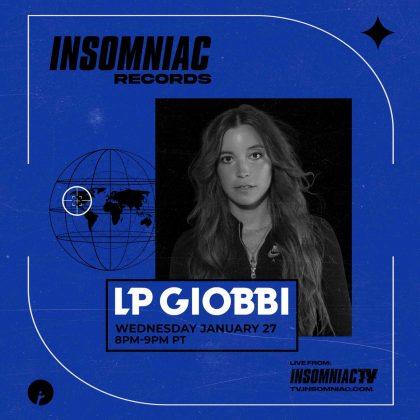 Insomniac Records Livestream: LP Giobbi