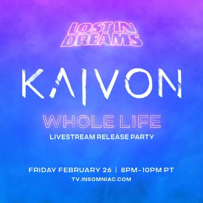 Kaivon: Whole Life Livestream Release Party