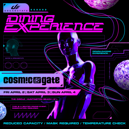 Cosmic Gate: Dreamstate Dining Experience