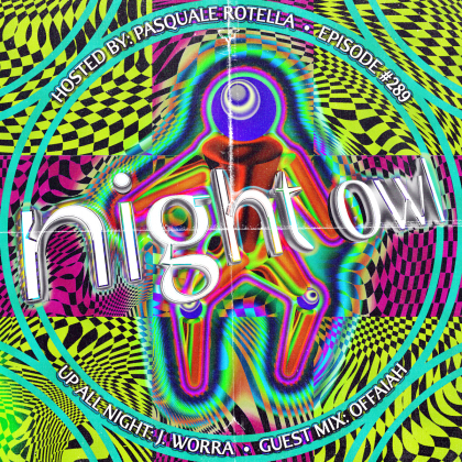 'Night Owl Radio' 289 ft. J. Worra and OFFAIAH