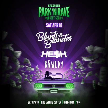 Blunts & Blondes: Park 'N Rave Concert Series
