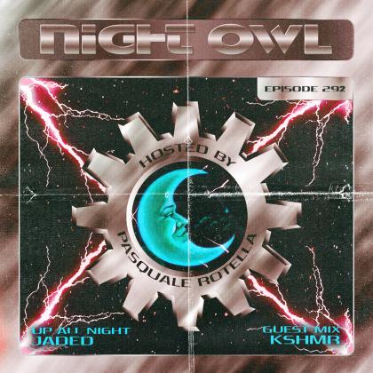 'Night Owl Radio' 292 ft. JADED and KSHMR