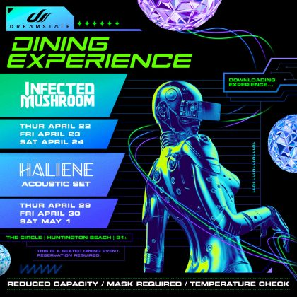 Infected Mushroom: Dreamstate Dining Experience
