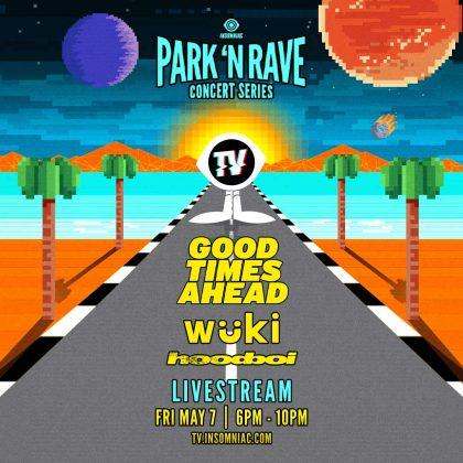 Good Times Ahead: Park 'N Rave Livestream