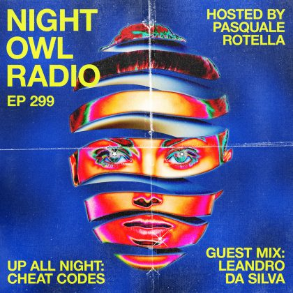 'Night Owl Radio' 299 ft. Cheat Codes and Leandro Da Silva