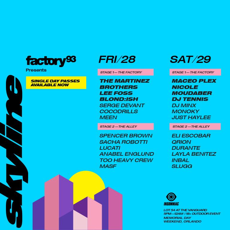 Factory 93 presents Skyline   Insomniac Header