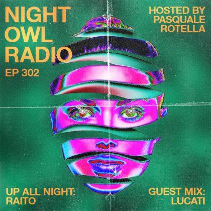 'Night Owl Radio' 302 ft. Raito and LUCATI