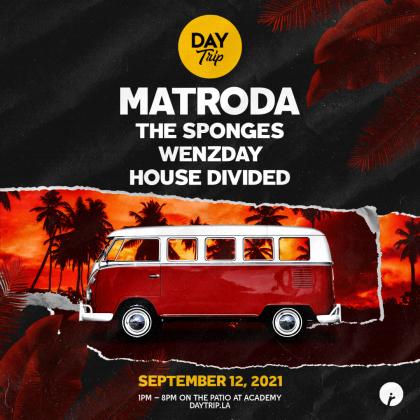 Matroda + Special Guests