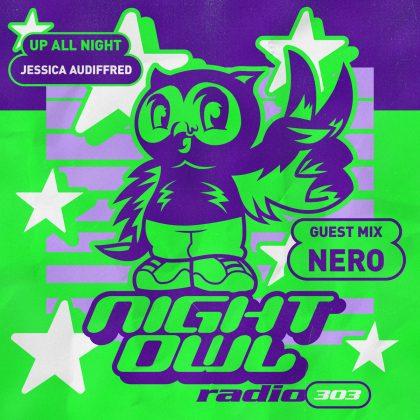 'Night Owl Radio' 303 ft. Jessica Audiffred and NERO