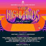 NGHTMRE & Elliot Sloan present The Highlands