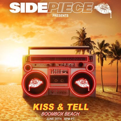Sidepiece: Kiss & Tell Boombox Beach