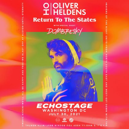 Oliver Heldens with Dombresky