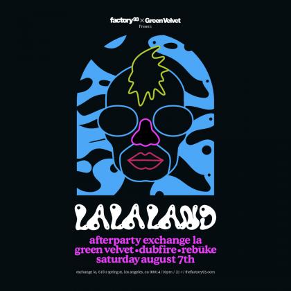 Green Velvet presents La La Land Afterparty