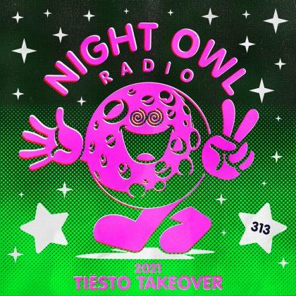 'Night Owl Radio' 313 ft. Tiësto Takeover