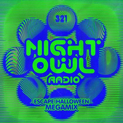 'Night Owl Radio' 321 ft. Escape Halloween 2021 Mega-Mix