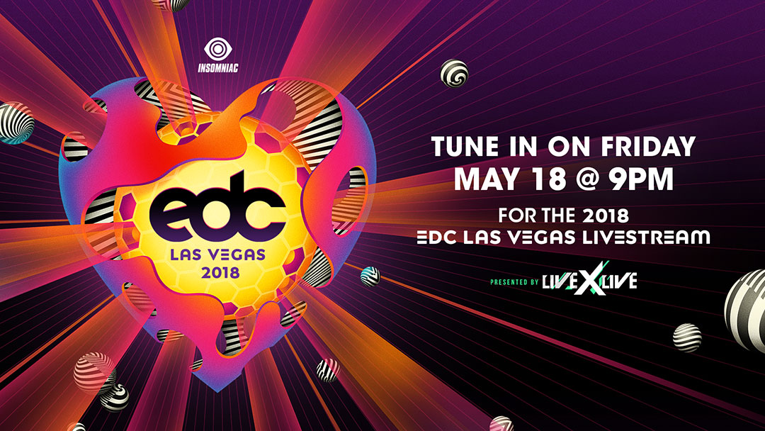 Tune in May 18 at 9pm for the EDC Las Vegas Livestream