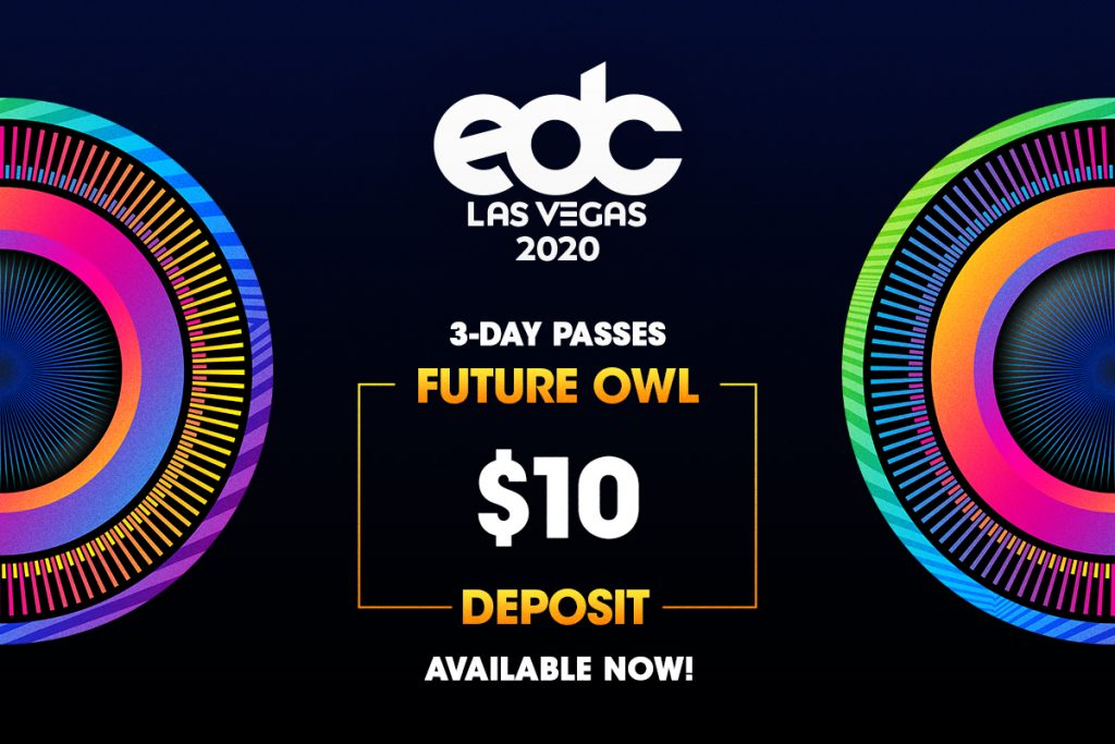 Secure Your Spot Early at EDC Las Vegas 2020