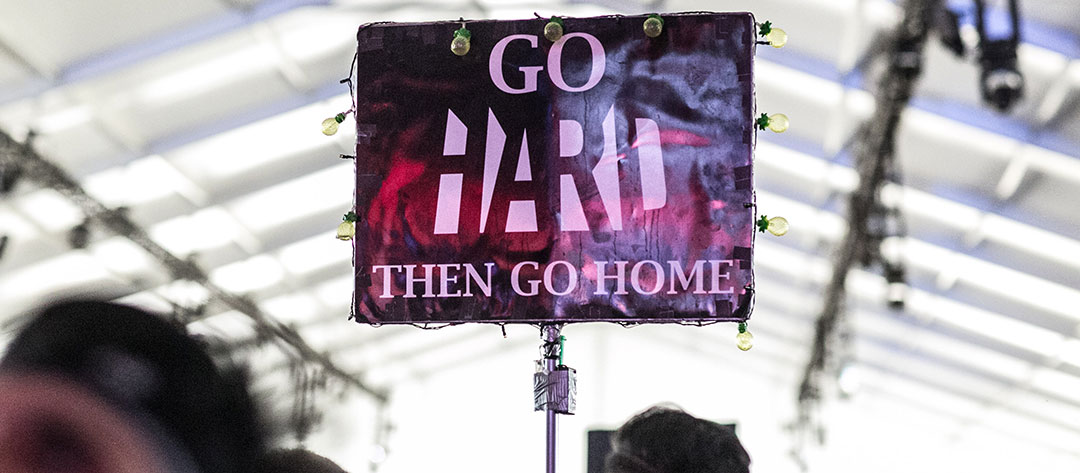 """Go HARD then go home"" totem"