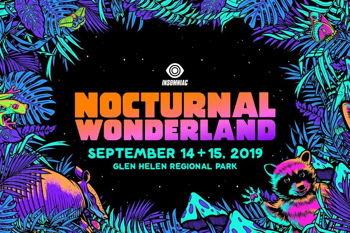 Nocturnal Wonderland | September 14 & 15, 2019 | SoCal