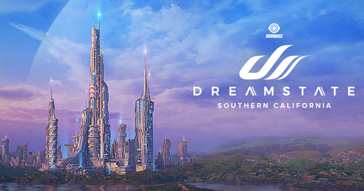 Dreamstate SoCal   November 22 & 23, 2019   NOS Events Center