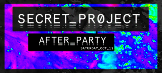 secret project after party